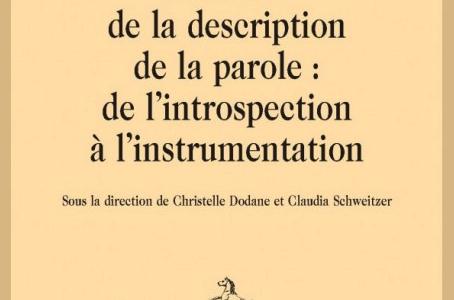 Histoire de la description de la parole : de l'introspection à l'instrumentation